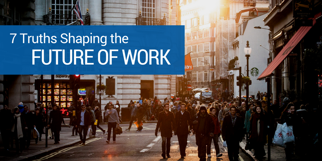 Truths about Future of Work