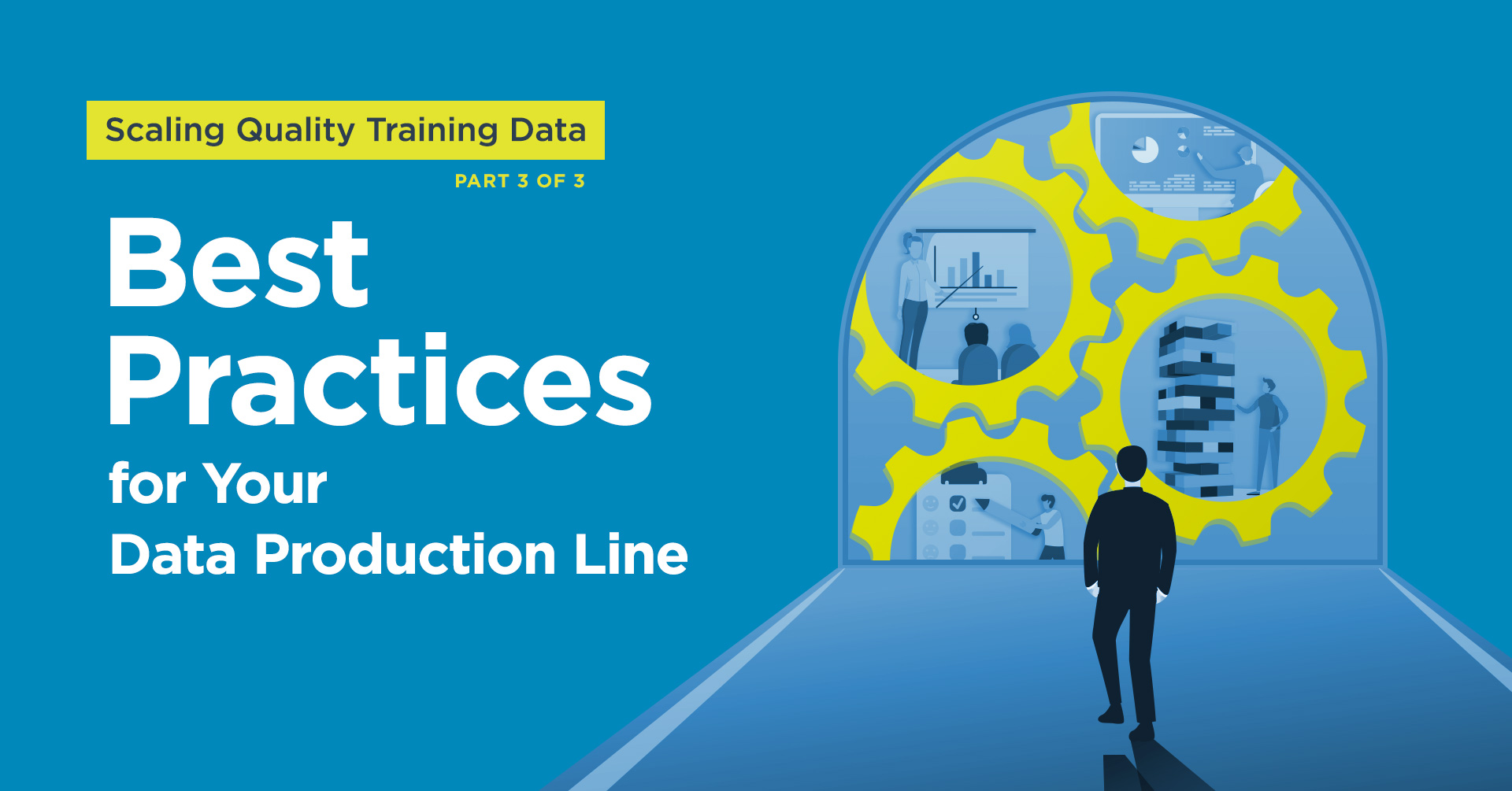 Scaling Quality Training Data: Best Practices for Your Data Production Line