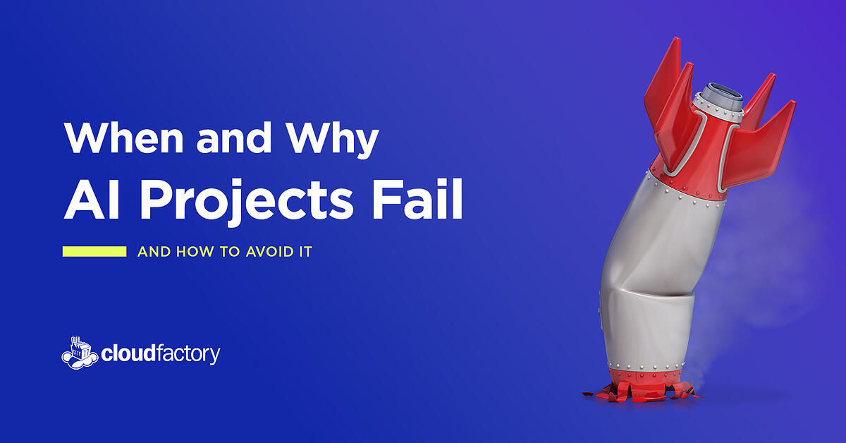 When and Why AI Projects Fail