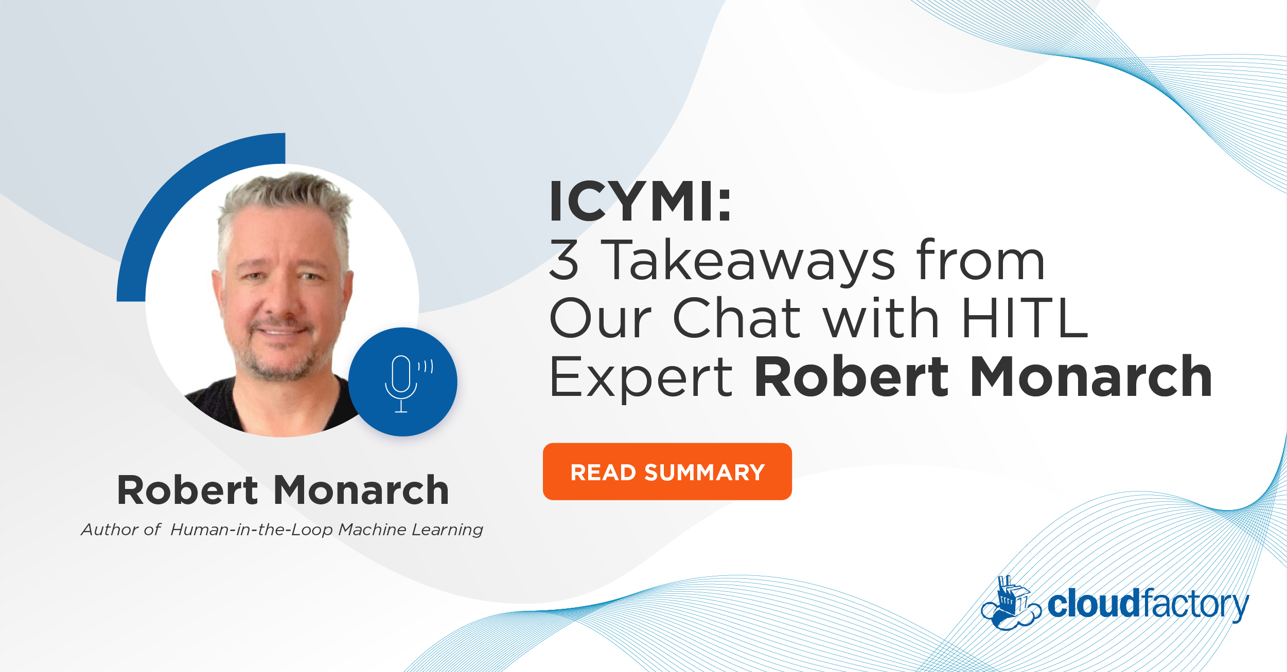 ICYMI: Key Insights from HITL Expert Robert Monarch