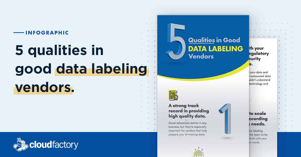 5 Qualities in Good Data Labeling Vendors [Infographic]