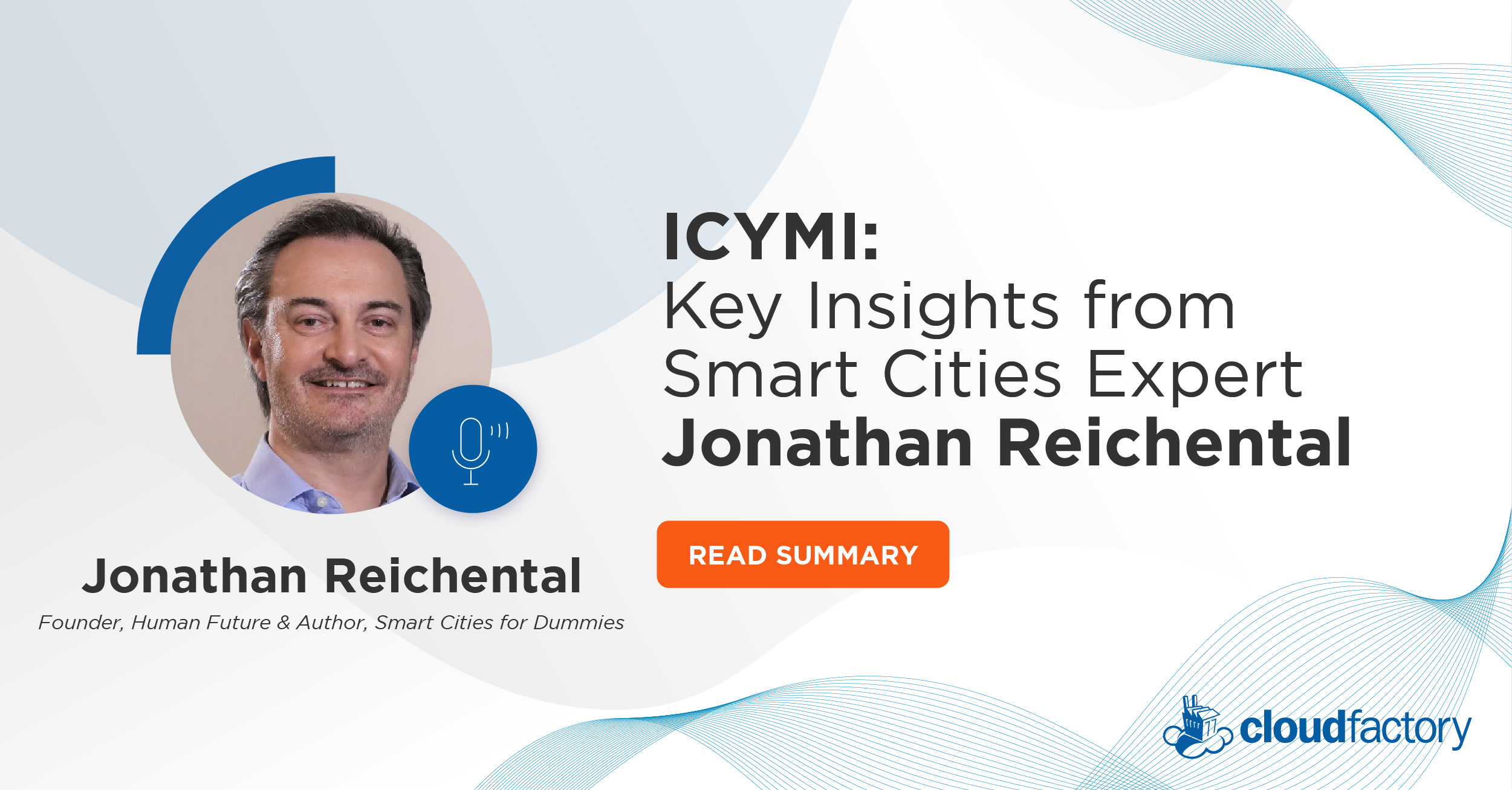 ICYMI: Key Insights from Smart Cities Expert Jonathan Reichental