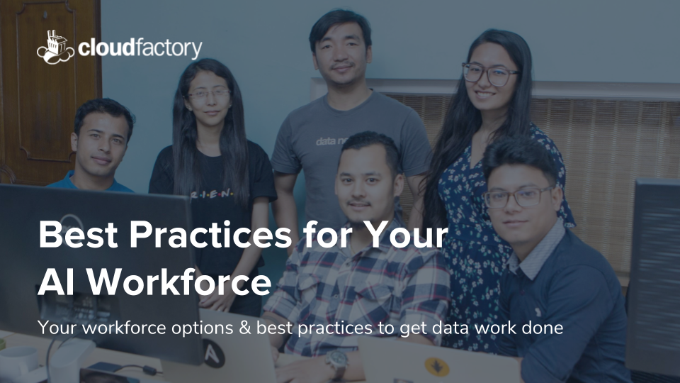 Best Practices for Your AI Workforce [SlideShare]